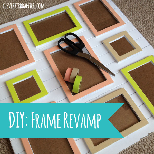 Diy Picture Frame Revamp Clever Bird Banter